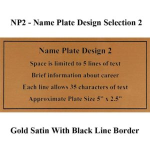 Name Plate Selection Design NP2 - Gold Satin With Black Line Border
