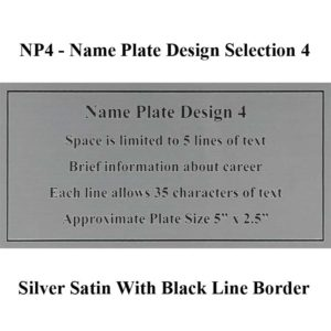 Name Plate Selection Design NP4 - Silver Satin With Black Line Border