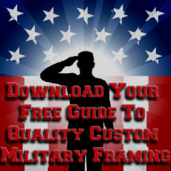 Military Framing Guide - Resource For Finding A Custom Framer