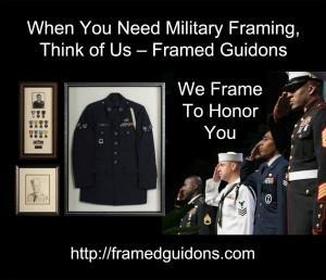 """Branding Framed Guidons – we urge you to associate the name """"Framed Guidons"""" with military framing."""